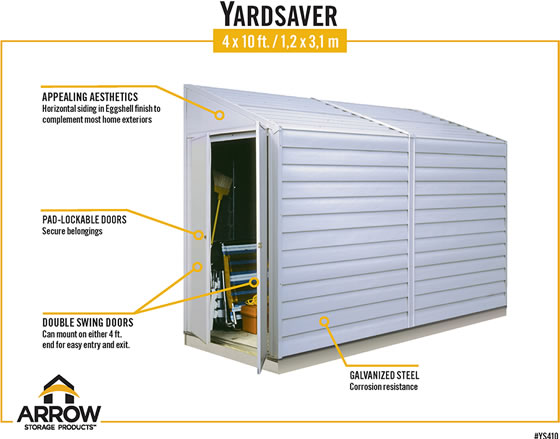 Arrow Yardsaver Shed Features Eggshell White Color, Pad Lockable Double Swing Doors & Galvanized Steel